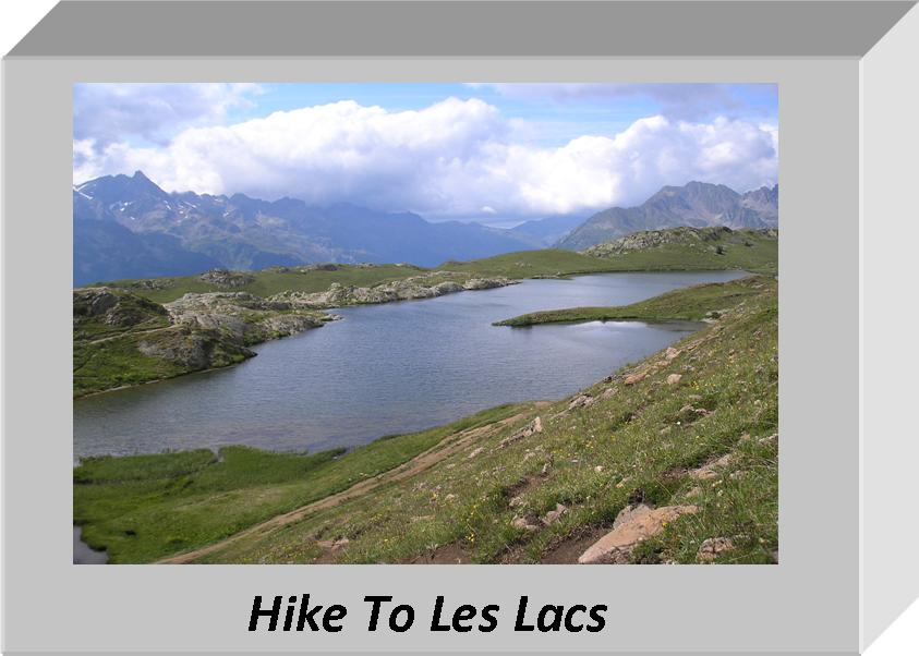 Hike To Les Lacs